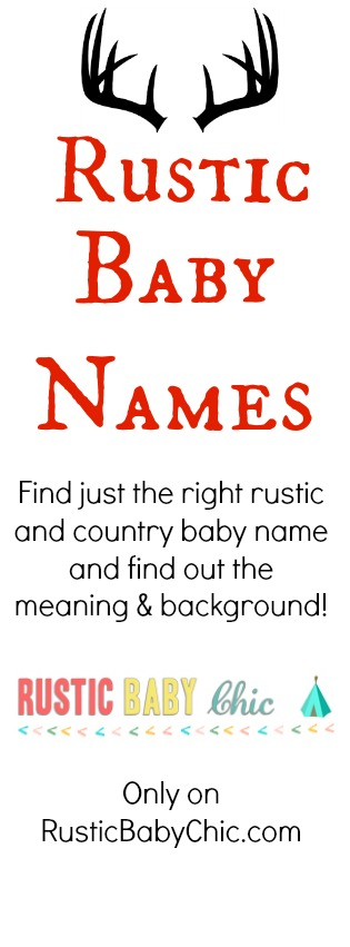 Rustic Country Baby Names Meanings And Origins