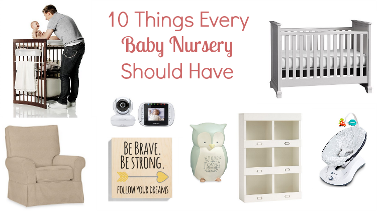 What Every Baby Nursery Should Have