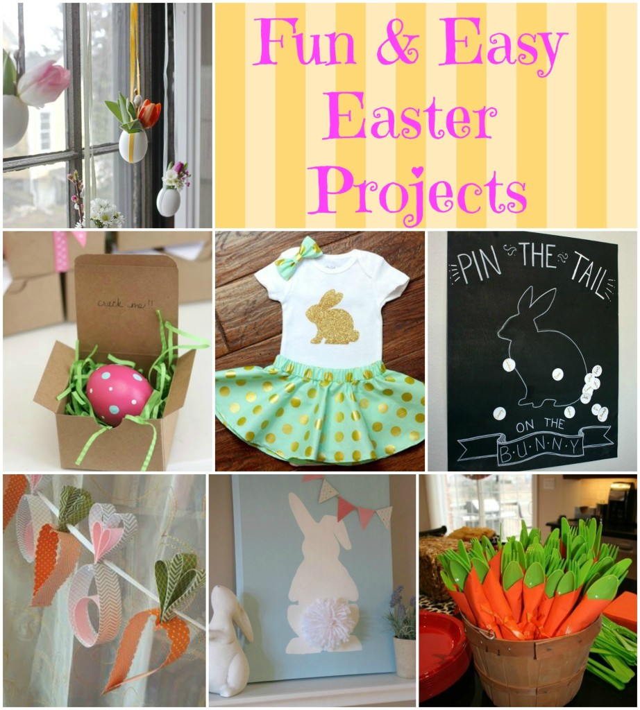Fun & Easy Easter Projects