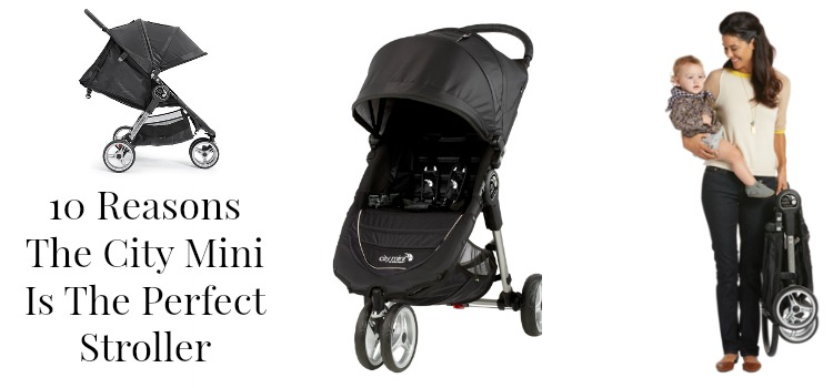 10 Reasons Why You Need To Buy The City Mini Stroller